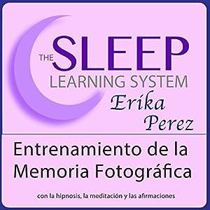Entrenamiento de la Memoria Fotográfica con Hipnosis, Subliminales Afirmaciones y Meditación Relajante Speech