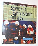 Science in Early Islamic Cultures, George W. Beshore, 0531203557
