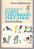 Introduction to Early Childhood Education, Verna Hildebrand, 0023545208