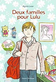 Deux familles pour Lulu par Agnès Lacor
