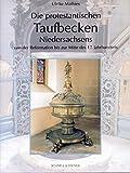 Die Protestantischen Taufbecken Niedersachsens: Von Der Reformation Bis Zur Mitte Des 17. Jahrhunderts (Adiaphora) (German Edition) (Rombach Wissenschaften. Reihe Studeo)