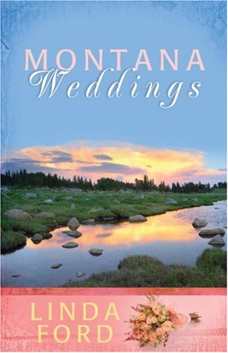 Download Montana Weddings: Cry of My Heart/Darcy's Inheritance/Everlasting Love (Heartsong Novella Collection) ebook