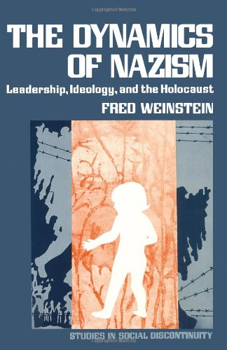 Dynamics of Nazism (Studies in Social Discontinuity)