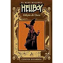 Hellboy. Edição de Ouro. Contos Bizarros - Volume 1