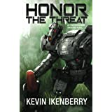 Honor the Threat (The Revelations Cycle)