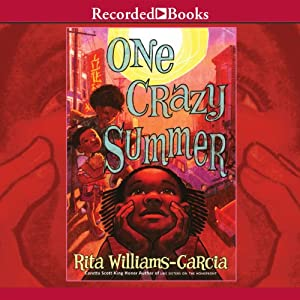 One Crazy Summer Audiobook by Rita Williams-Garcia Narrated by Sisi Aisha Johnson
