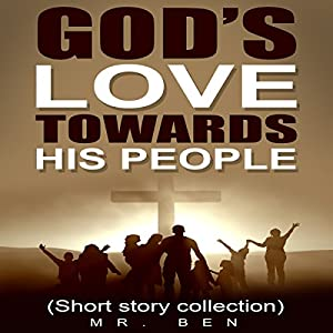 God's Love Towards His People Audiobook