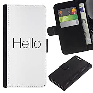 KingStore / Leather Etui en cuir / Apple Iphone 6 PLUS 5.5 / Cita minimalista Blanco Negro Texto Hola