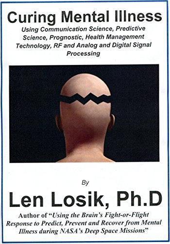 Curing Mental Illness: Reducing or Minimizing the Need for Medications by [Losik Ph.D, Len]
