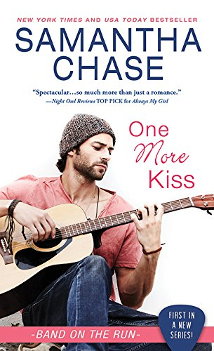 One More Kiss (Shaughnessy: Band on the Run) by [Chase, Samantha]