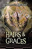 : Hairs and Graces: Three Scottish Sword and Sorcery Stories (The William Meikle Chapbook Collection)