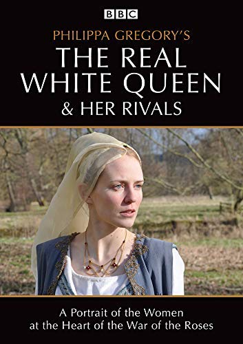 Philippa Gregory's The Real White Queen and her Rivals [BBC] [DVD]