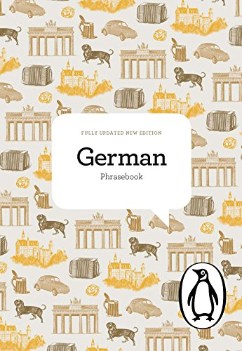 The Penguin German Phrasebook: Fourth Edition (Phrase Book, Penguin)...