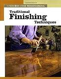 Traditional Finishing Techniques, Fine Woodworking Magazine Editors, 1561587338