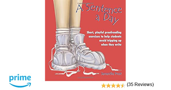 Amazon.com: A Sentence a Day: Short, Playful Proofreading ...