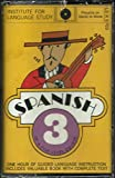 img - for Institute for Language Study Spanish 3 Cassette book / textbook / text book