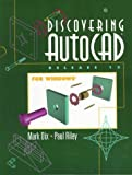 img - for Discovering Autocad Release 13 for Windows by Dix Mark Riley Paul (1997-08-08) Textbook Binding book / textbook / text book