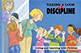 Taking A Look at Discipline, C. Garmen, 0845442627