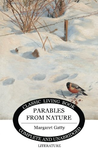Parables From Nature (Living Book Press)