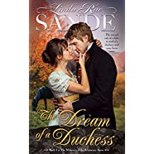 The Dream of a Duchess (The Widowers of the Aristocracy Book 1)
