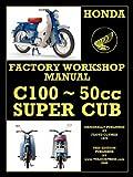 HONDA MOTORCYCLES WORKSHOP MANUAL C100 SUPER CUB