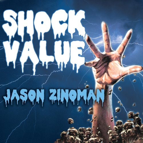 Shock Value: How a Few Eccentric Outsiders Gave Us Nightmares, Conquered Hollywood, and Invented Modern Horror]()