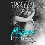 His Mafioso Princess: The Vitucci Mafiosos, Book 2 | Terri Anne Browning
