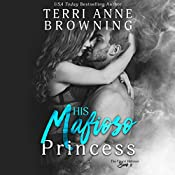 His Mafioso Princess: The Vitucci Mafiosos, Book 2 | Terri Anne Browning
