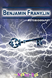 Benjamin Franklin Autobiography (Annotated)