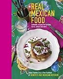 Real Mexican Food, Felipe Fuentes Cruz and Ben Fordham, 1849752583