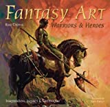 img - for Fantasy Art: Warriors and Heroes (Inspirations & Techniques) book / textbook / text book