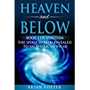 Heaven and Below: Book 1 of Spiritism - The Spirit World Revealed to an Anglican Vicar
