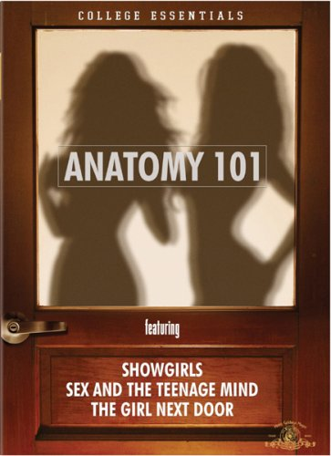 (Anatomy 101 (Showgirls / The Girl Next Door / Sex and the Teenage Mind) )