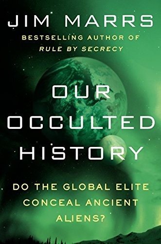 Our Occulted History: Do the Global Elite Conceal …