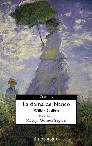 La dama de blanco (Clasicos/Classics, Band 41)