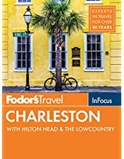Fodor's In Focus Charleston: with Hilton Head & the Lowcountry
