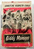 img - for Giddy Moment book / textbook / text book