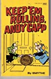 Keep Em Rolling a Cap, Reggie Smythe, 0449138410
