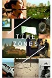 Time Zones, Jessica Morgan and Sylviane Agachinski, 1854375490