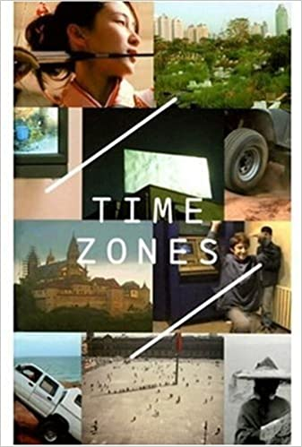 Time Zones : Recent Film and Video