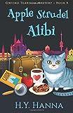 Apple Strudel Alibi (Oxford Tearoom Mysteries ~ Book 8): Volume 8