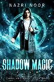 Shadow Magic (Darkling Mage Book 1)