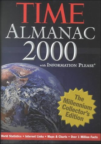 The Time Almanac 2000: With Information Please : The Millennium Collector's Edition (1999-11-04)