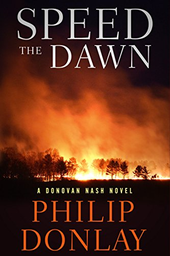 Speed the Dawn (A Donovan Nash Thriller Book 8)
