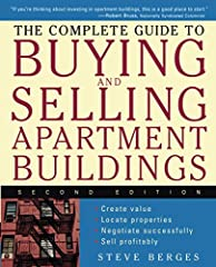 Whether you?re a first-time real estate investor or a seasoned professional, The Complete Guide to Buying and Selling Apartment Buildings helps you map out your future, find apartment buildings at a fair price, finance purchases, and manage y...