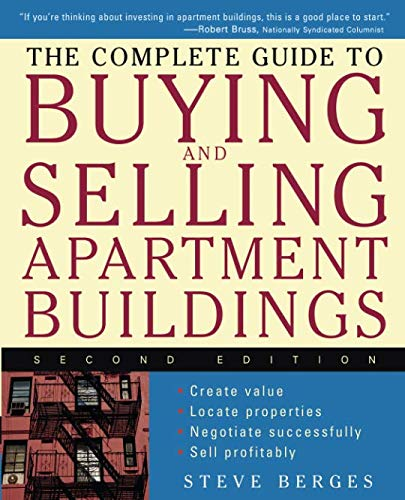 (The Complete Guide to Buying and Selling Apartment Buildings, Second Edition)