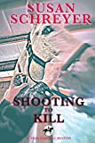 Shooting to Kill, Susan Schreyer, 0615852041