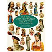 Old-Time Men and Women Vignettes in Full Color (Dover Pictorial Archive)