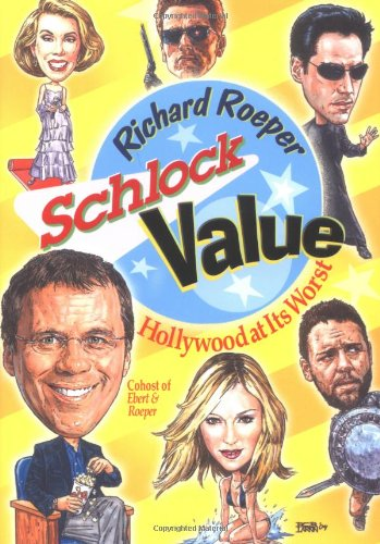 Download Schlock Value: Hollywood at Its Worst ebook