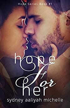 Hope for Her (Hope Series Book #1) by [Michelle, Sydney Aaliyah]